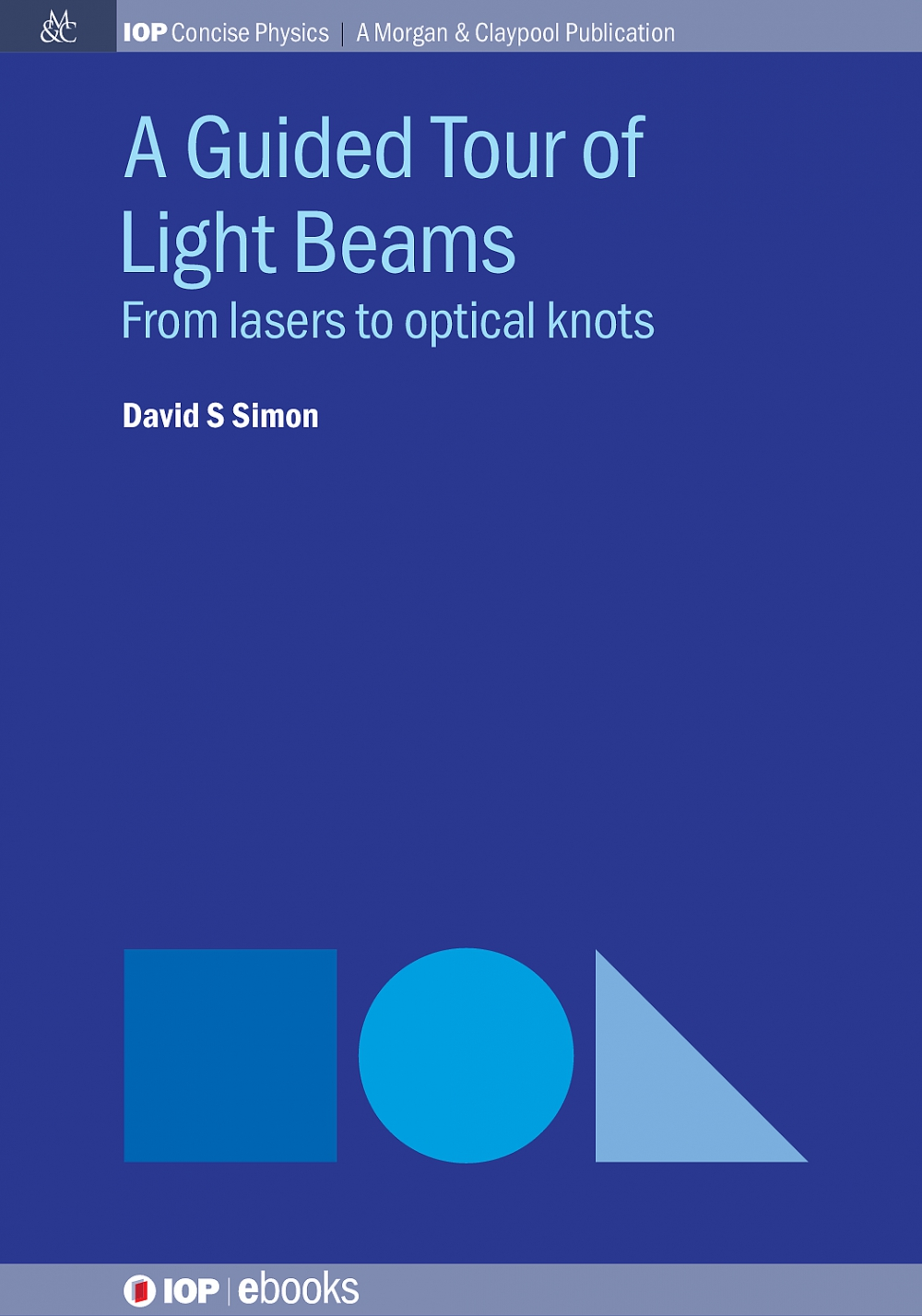 Jacket Image For: A Guided Tour of Light Beams