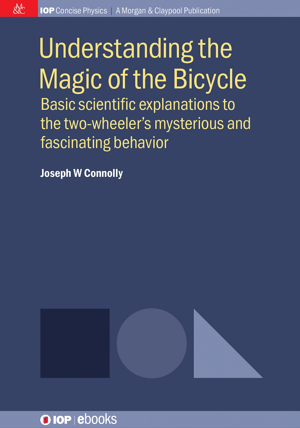 Jacket Image For: Understanding the Magic of the Bicycle