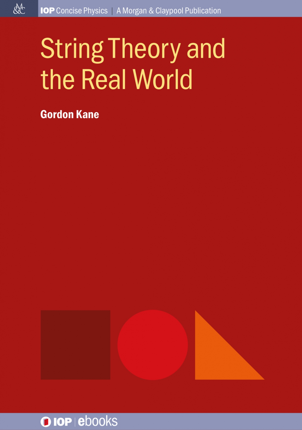 Jacket Image For: String Theory and the Real World