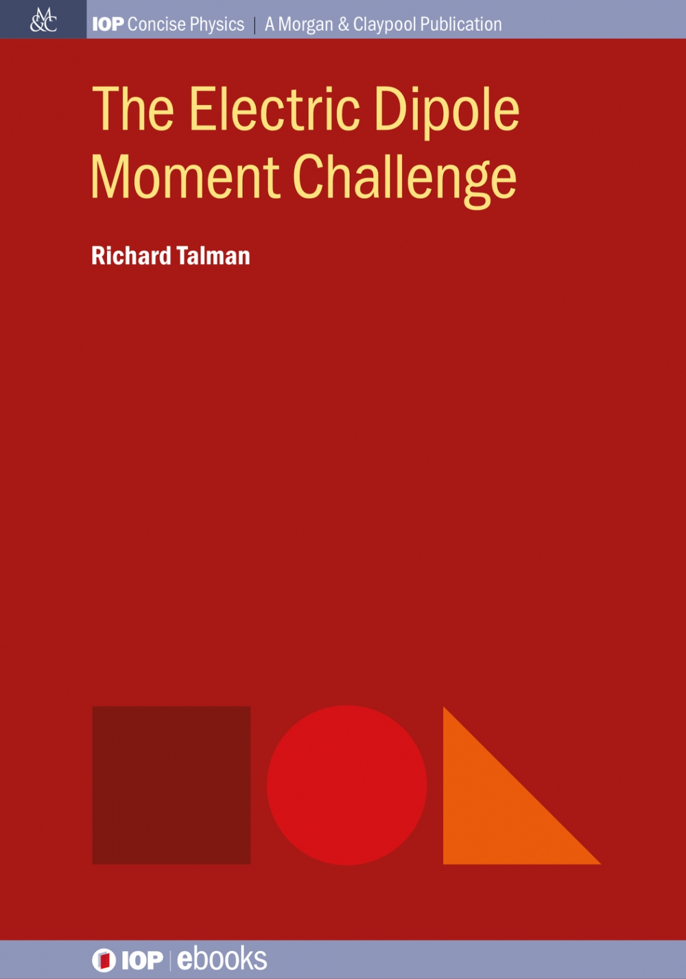Jacket Image For: The Electric Dipole Moment Challenge