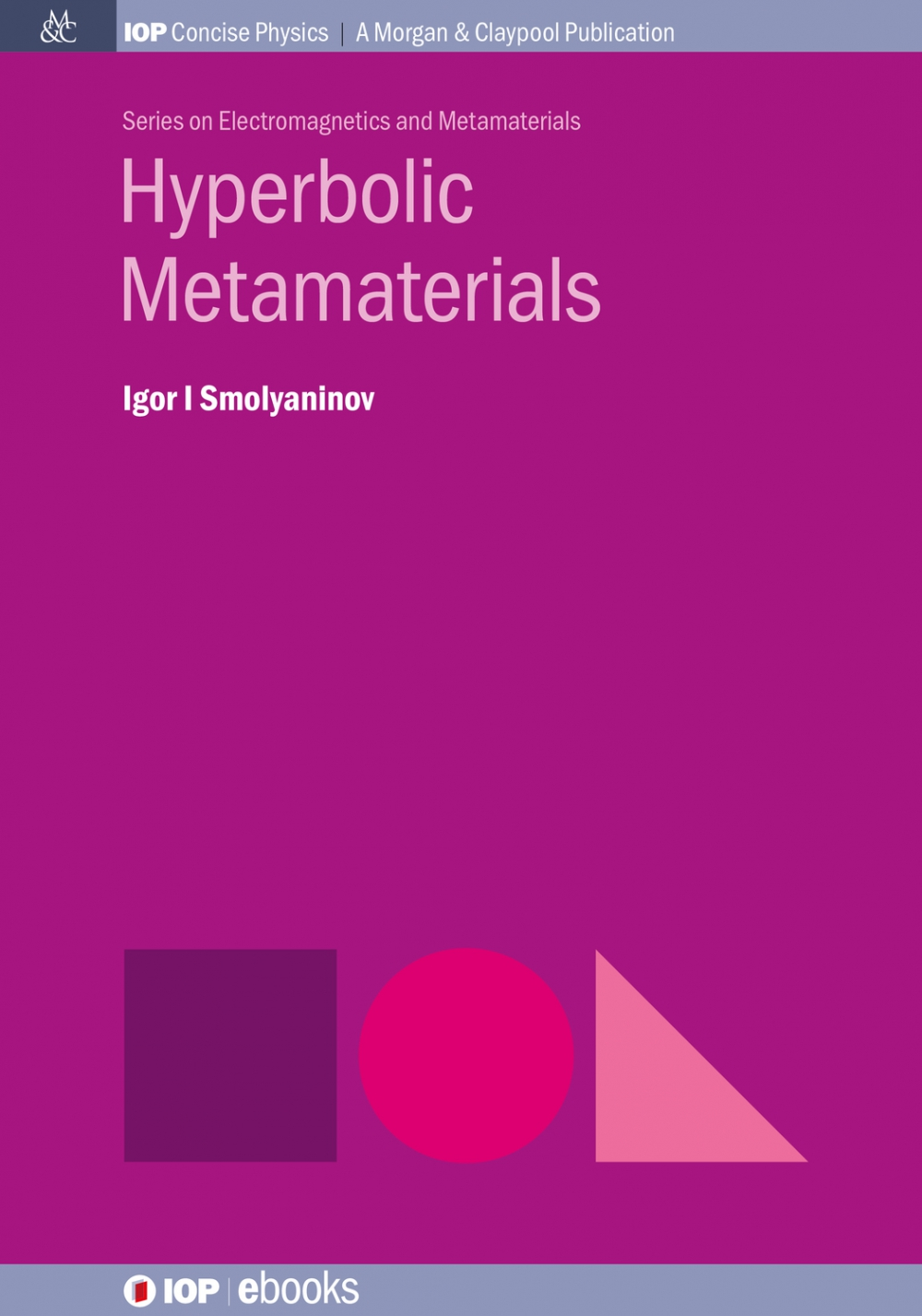 Jacket Image For: Hyperbolic Metamaterials