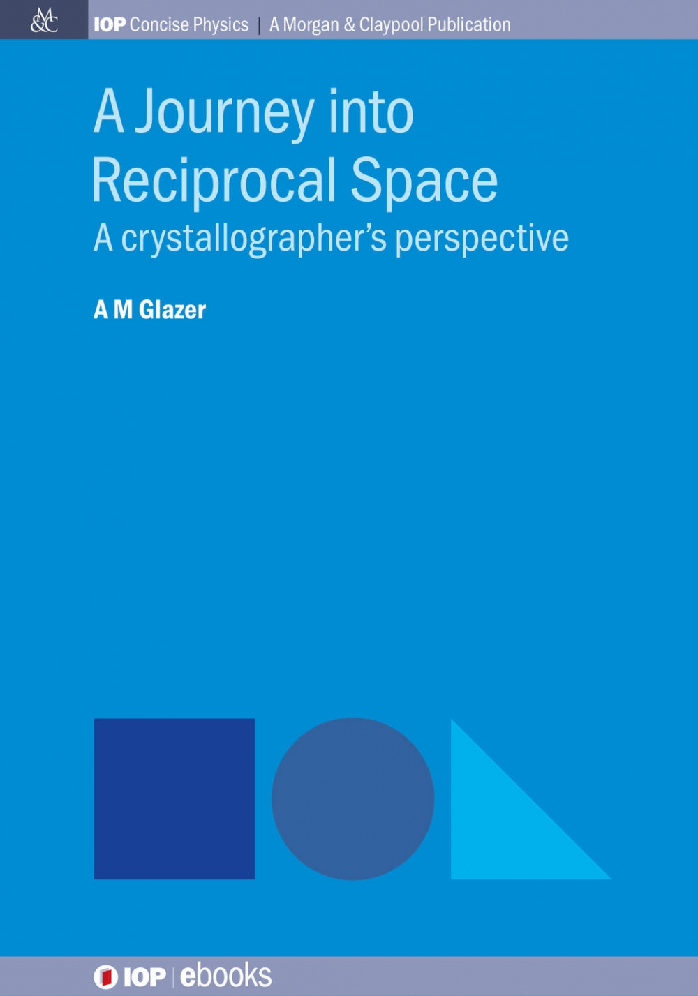 Jacket Image For: A Journey into Reciprocal Space