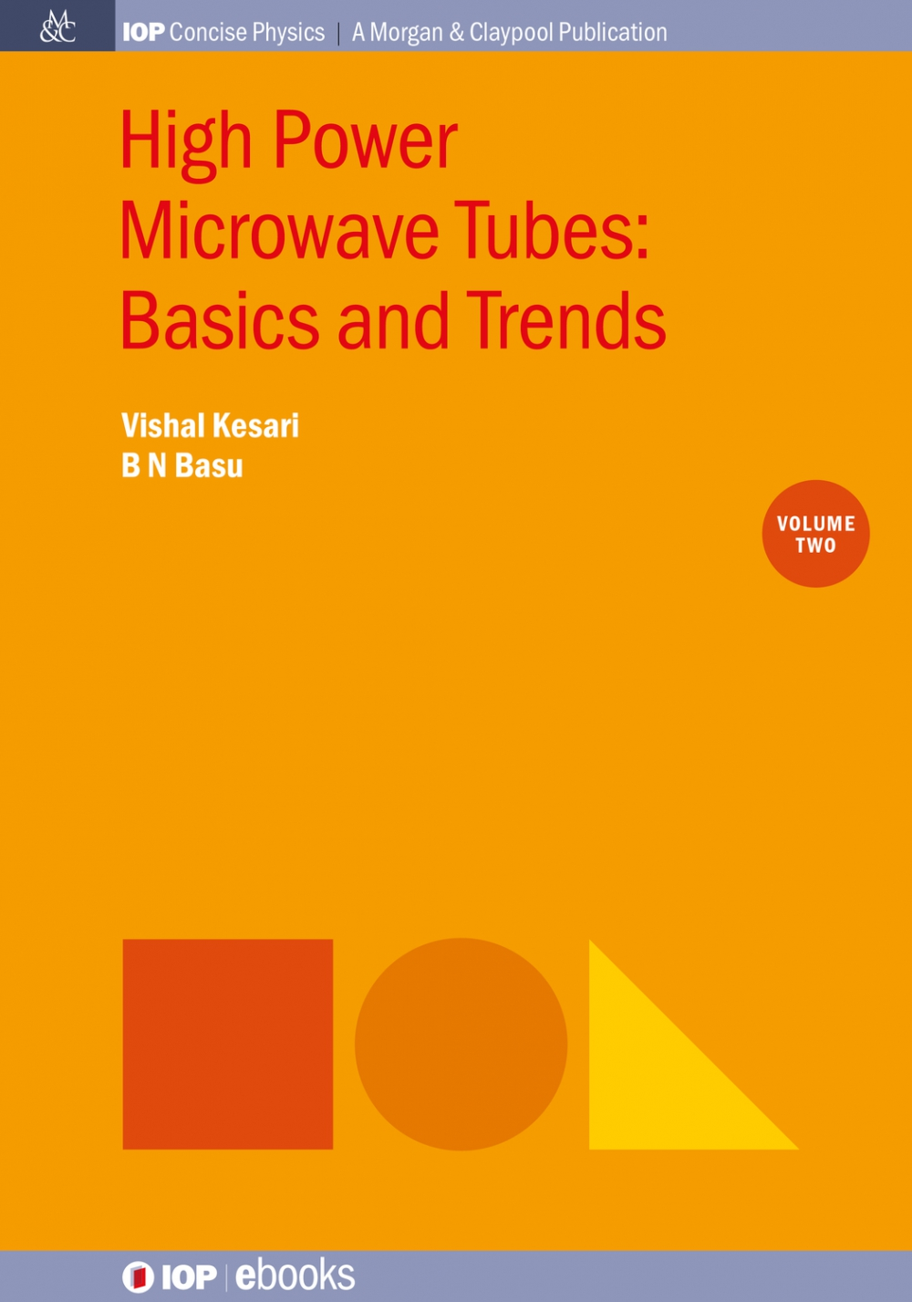 Jacket Image For: High Power Microwave Tubes: Basics and Trends, Volume 2