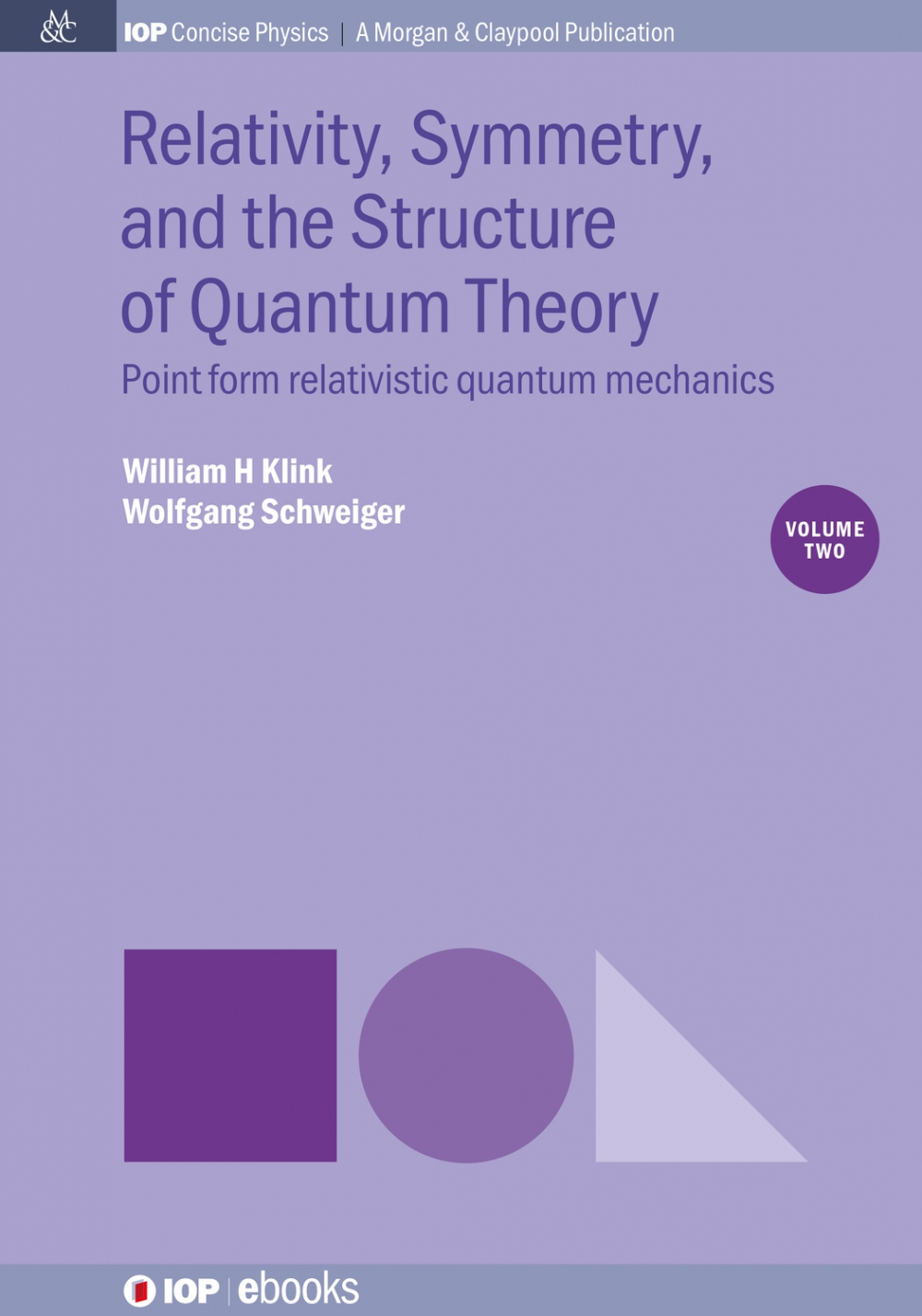 Jacket Image For: Relativity, Symmetry, and the Structure of Quantum Theory, Volume 2