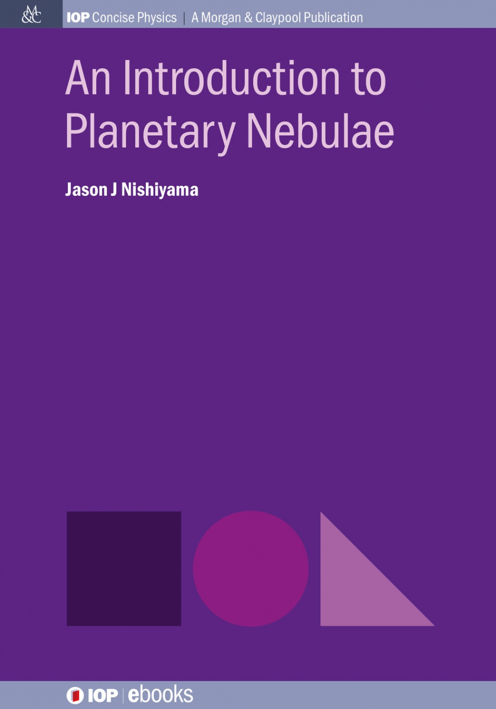 Jacket Image For: An Introduction to Planetary Nebulae