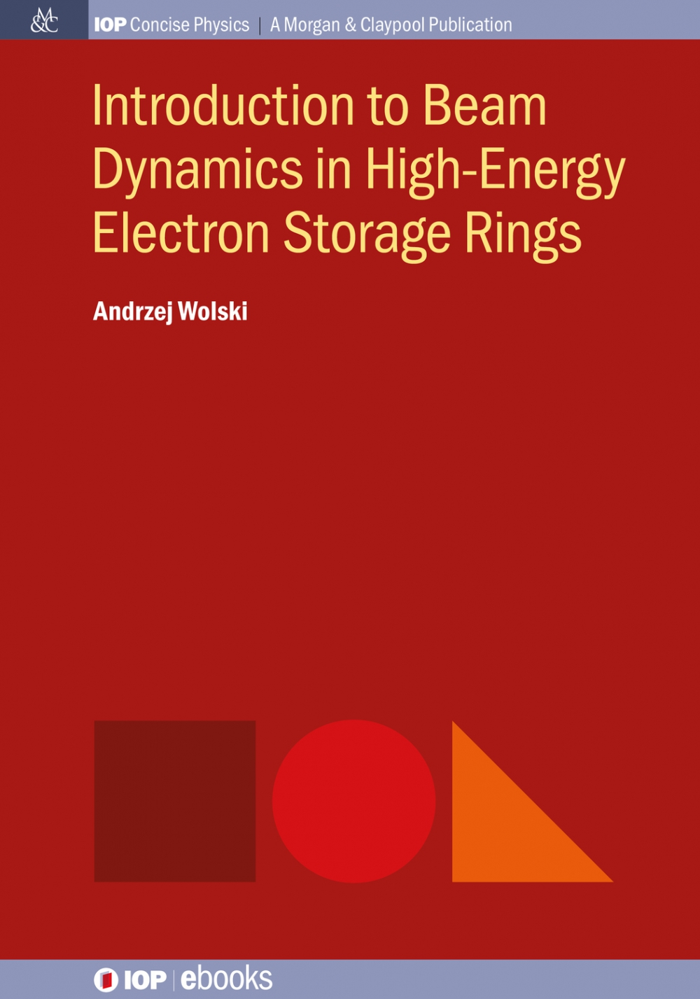 Jacket Image For: Introduction to Beam Dynamics in High-Energy Electron Storage Rings